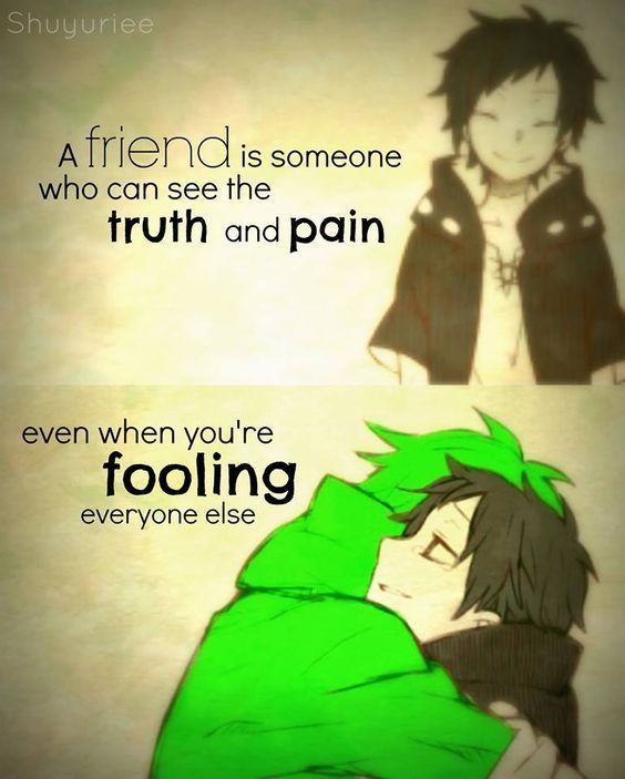 Anime Quotes About Friendship Classy Pineverything Anime On Quotes  Pinterest  Anime Kagerou