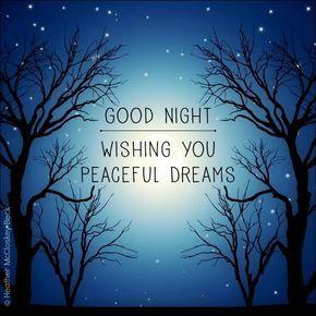 Good Night. Wishing you peaceful dreams #goodnight good night quotes trees  stars… | Romantic good night image, Good night image, Romantic good night