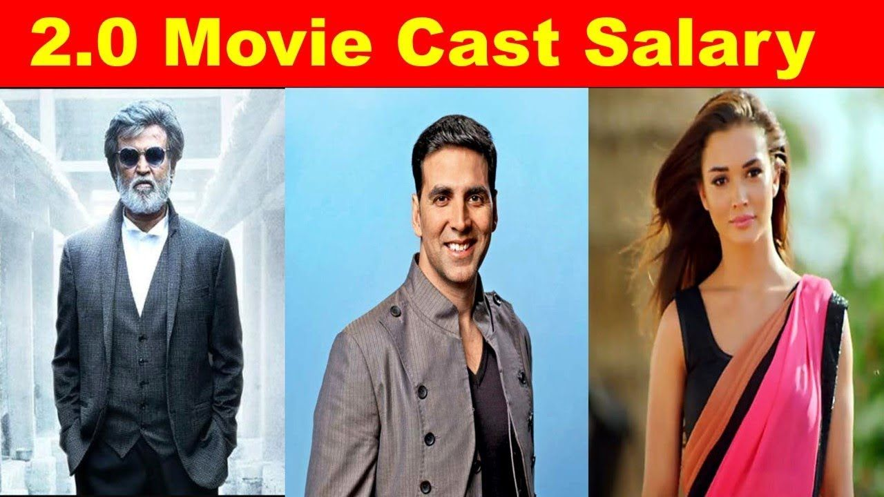 2 0 Movie Cast Salary Who Is Playing Who In 2 0 Movie Https Youtu Be R1pjxcnswxi It Movie Cast Movies It Cast