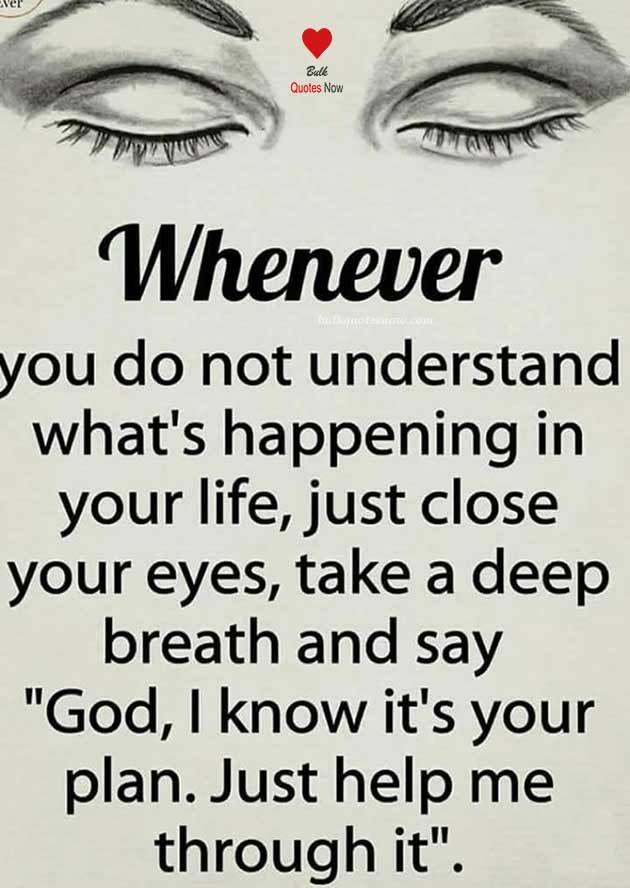Whenever you do not understand...
