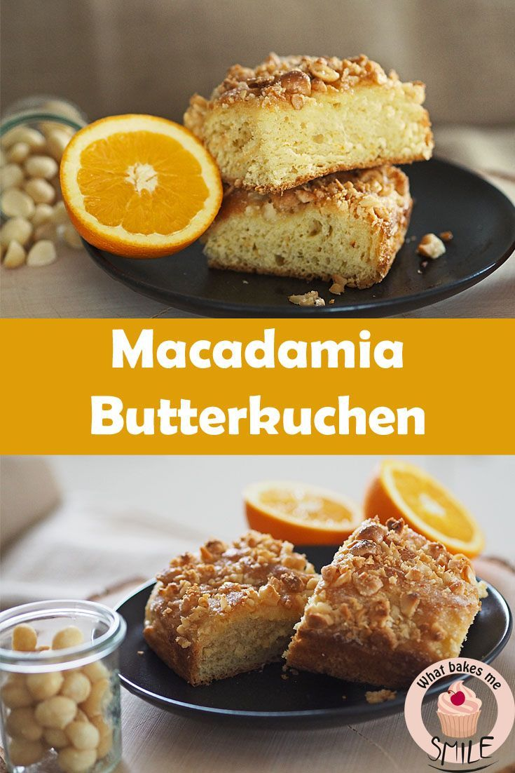 Klassischer Hefekuchen mit Orangen-Note und Macadamias. Butterkuchen, Zuckerkuchen