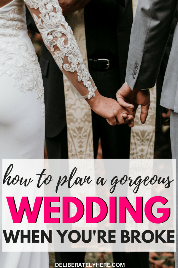 How to Save Money on Your Wedding - Deliberately Here #weddingonabudget