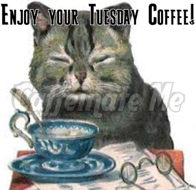 Enjoy your Tuesday coffee!
