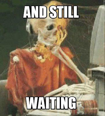 Meme Creator - Funny and still waiting Meme Generator at ...