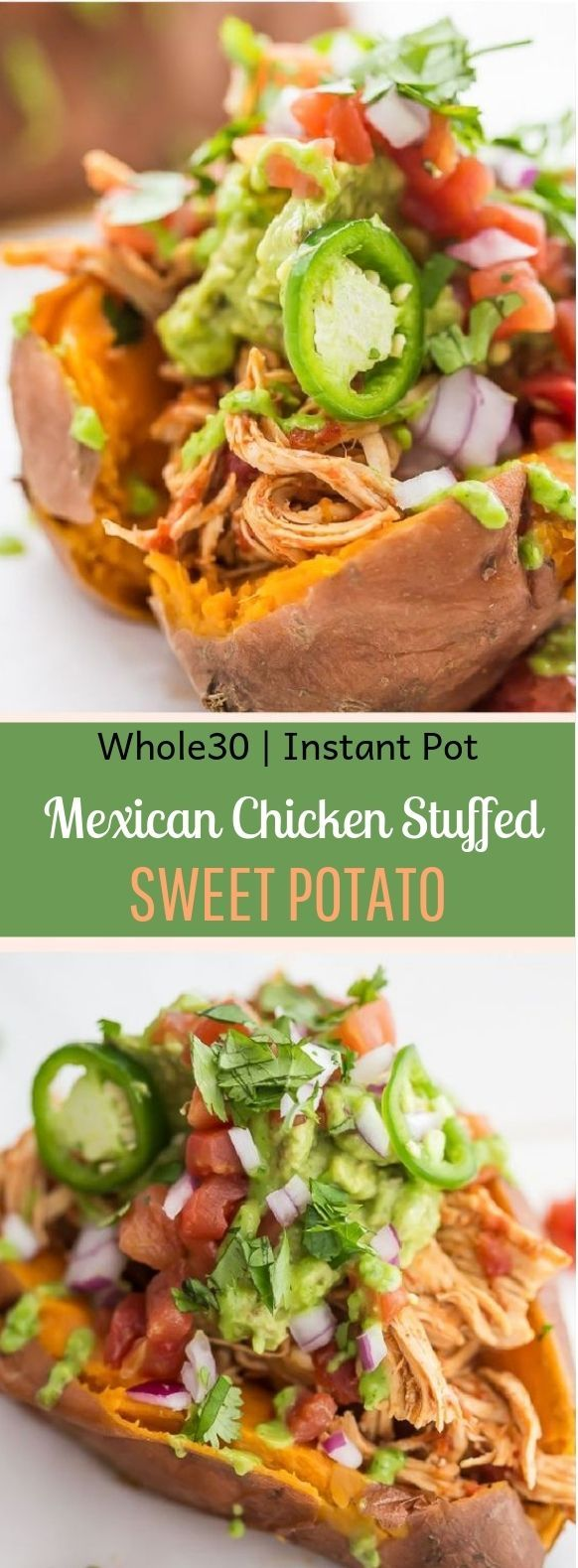 Mexican Chicken Stuffed Sweet Potatoes #Paleo #InstantPot #mexicanrecipeswithchicken