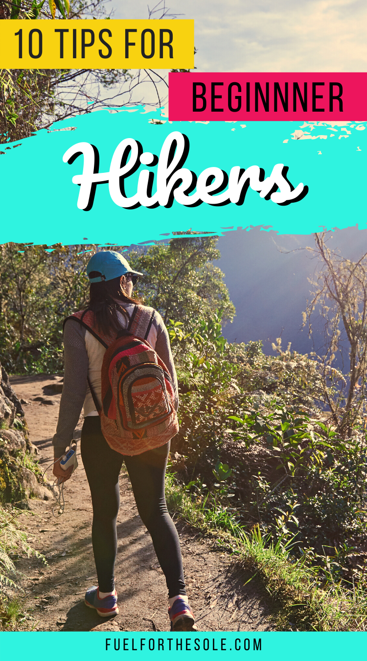 10 Essential Hiking Tips for Beginners - Fuelforthesole.com