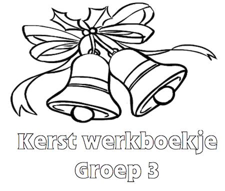Kerst Werkboekje Groep 3 Klaarwerk Nl Kinderen