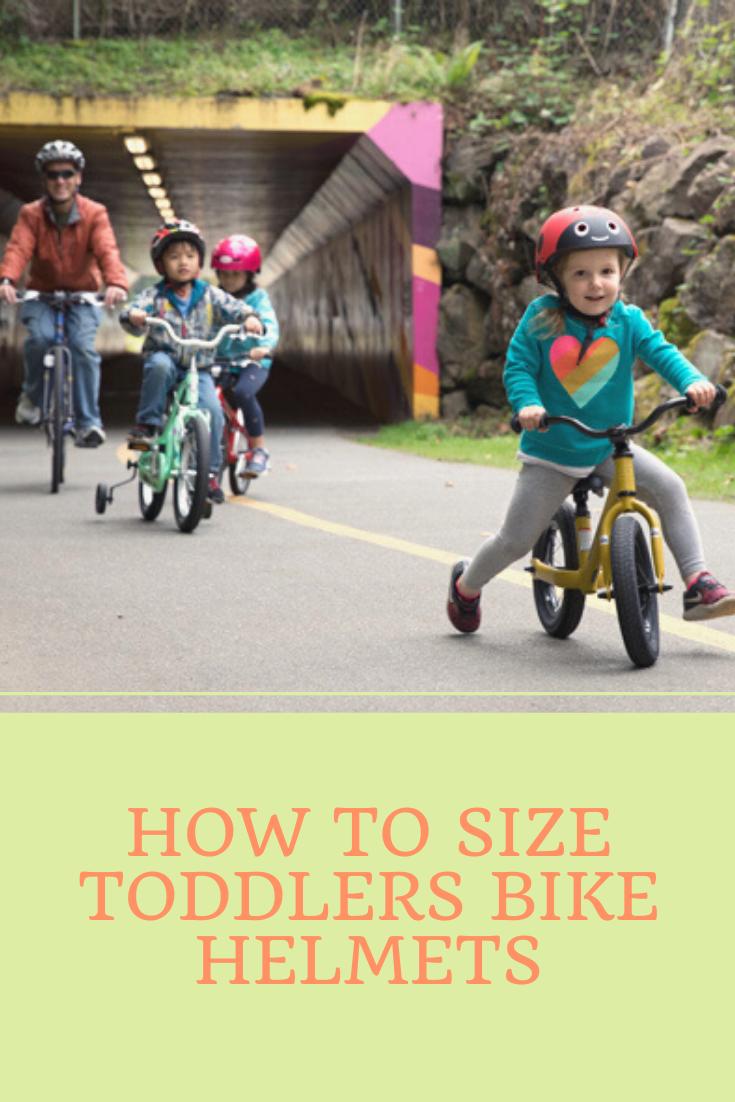 How To Size Toddlers Bike Helmets Toddler Bike Helmet Toddler