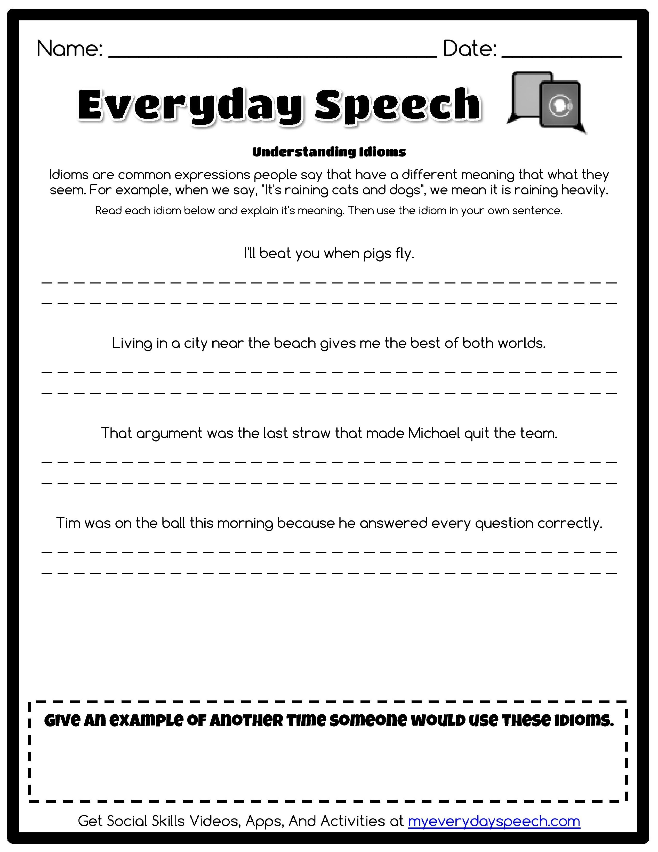 Check out the worksheet I just made using Everyday Speechs – Worksheet Creator