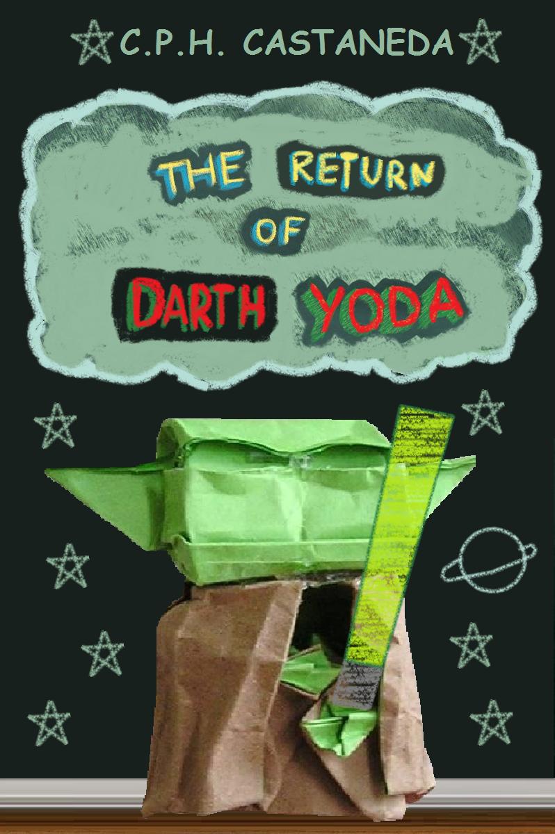 Episode Xii The Return Of Darth Yoda Origami Yoda Darth Yoda Origami Yoda Book