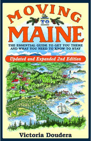 Rowman Com 9780892728336 Moving To Maine The Essential Guide
