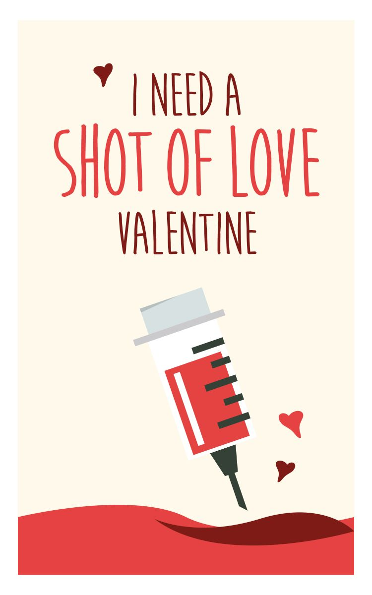 I Need A Shot Of Love Valentine Funny Valentines Day Quotes Medical Humor Funny Valentine