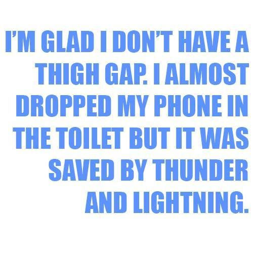 The first time I've appreciated not having a thigh gap!