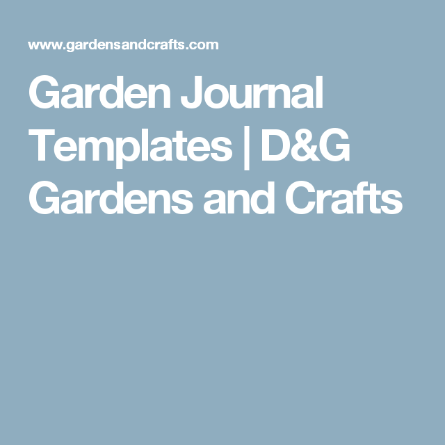 Garden Journal Templates | D&G Gardens and Crafts | Gardening ...