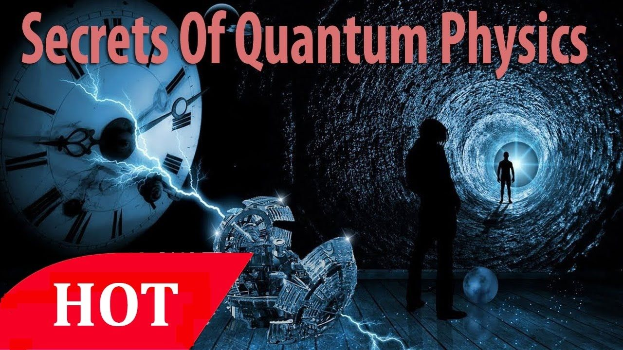 Secrets Of Quantum Physics Quantum Biology Theory Documentary Quantum Physics Physics Quantum