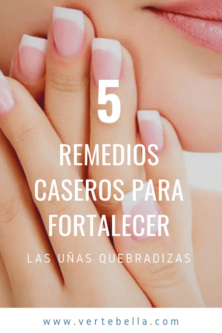 5 Remedios Caseros Para Fortalecer Las Uñas Quebradizas Verte Bella Acrylic Nails At Home Feet Nails Nail Designs Pictures