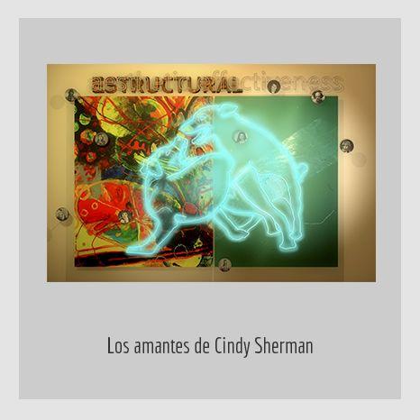 LOS-AMANTES-DE-CINDY-SHERMAN.  YENY CASANUEVA Y ALEJANDRO GONZÁLEZ. PROYECTO PROCESUAL ART.