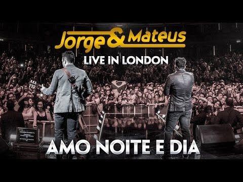 Jorge E Mateus Amo Noite E Dia Novo Dvd Live In London