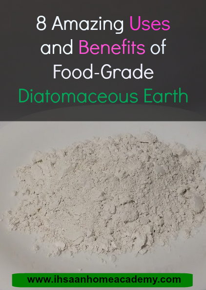 8 Amazing Uses and Benefits of FoodGrade Diatomaceous