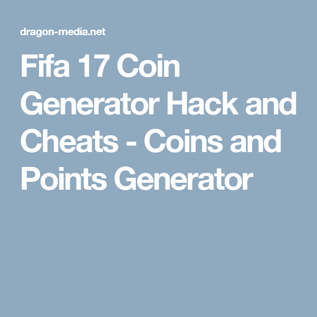 Fifa 17 Coin Generator Hack and Cheats - Coins and Points