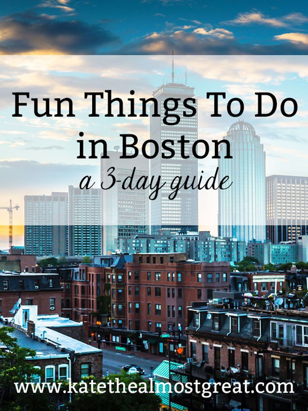 Fun Things To Do In Boston A 3 Day Guide With Images Boston
