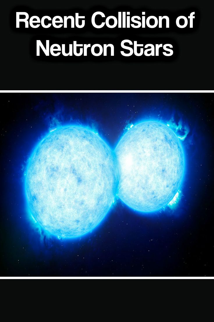 A Nearby Neutron Star Collision May Cause Problems for ...