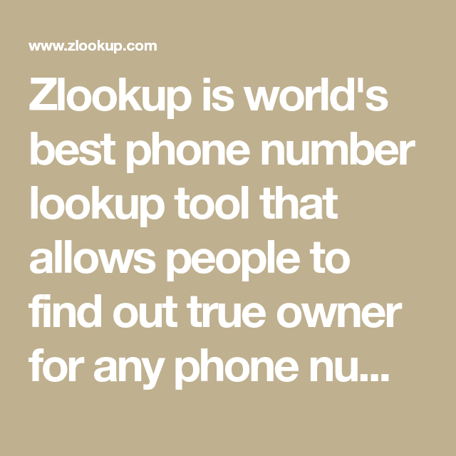 Zlookup is world's best phone number lookup tool that ...