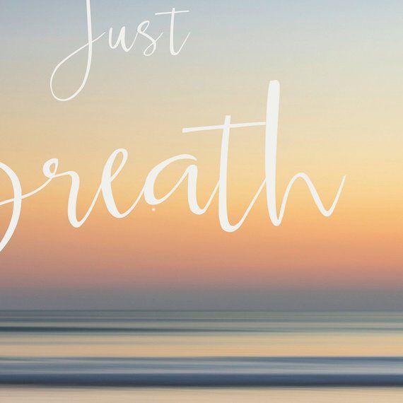 Just Breath Ocean Print Sea Beach Meditation Sunset Quote