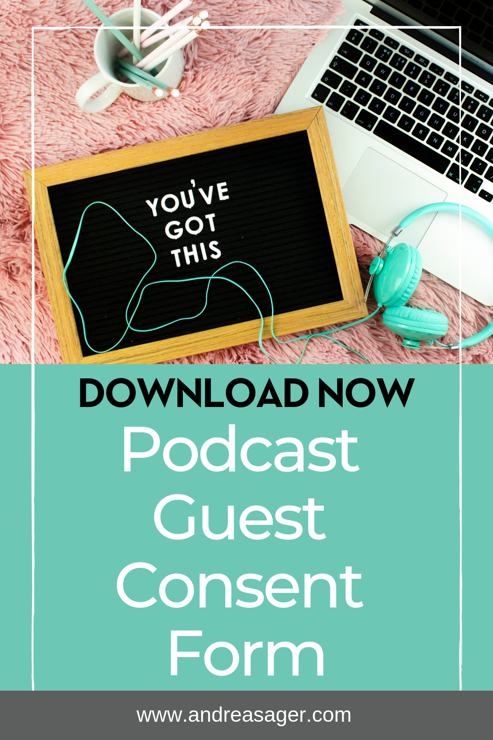 FREE DOWNLOAD Podcast Guest Consent Form  Tips for podcast hosts