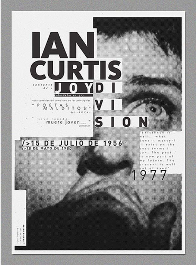 Unique Exhibition Poster Designs. Ian-Curtis poster has great typography. via @webdesigndev