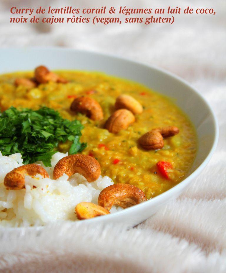 Curry De Lentilles Corail Legumes Au Lait De Coco Vegan Sans Gluten Curry De Lentilles Corail Curry De Lentilles Recettes De Cuisine