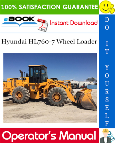 Hyundai Hl760 7 Wheel Loader Operator S Manual In 2020 Repair Manuals Hyundai Hydraulic Systems