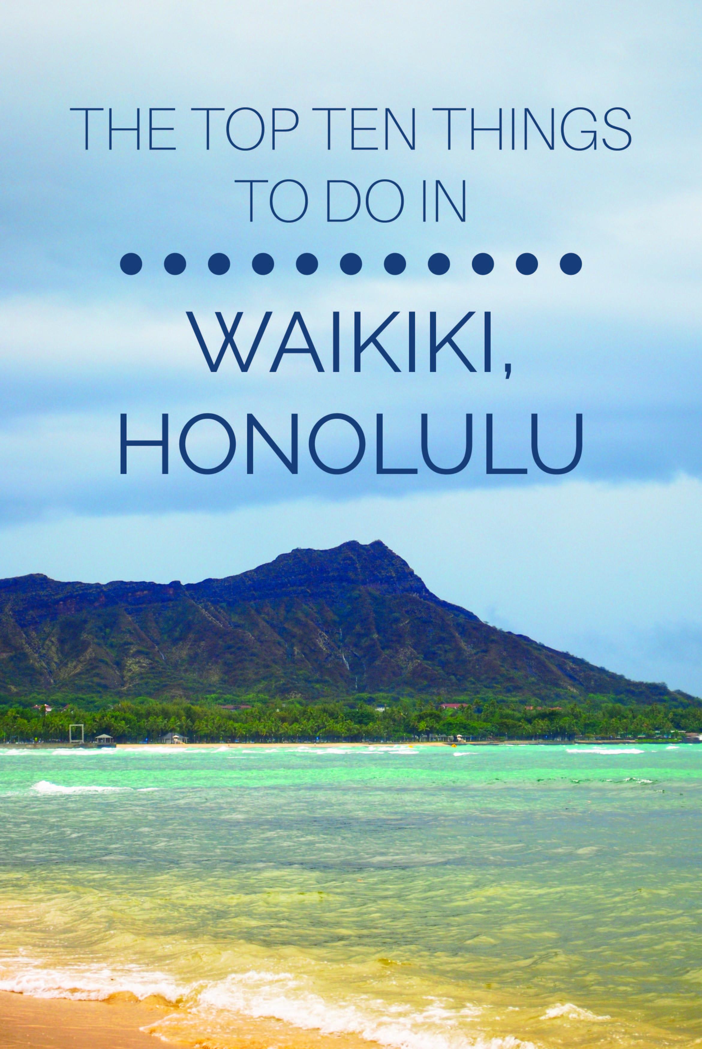 In Waikiki Honolulu Hawaii