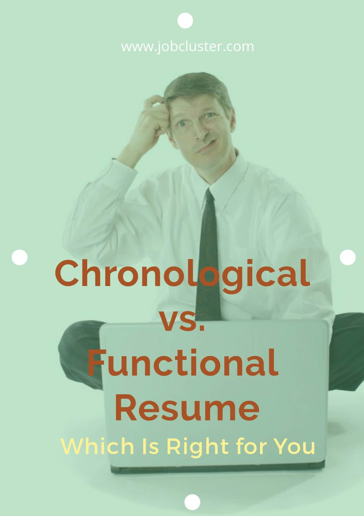 Chronological vs. Functional Resume Which Is Right for