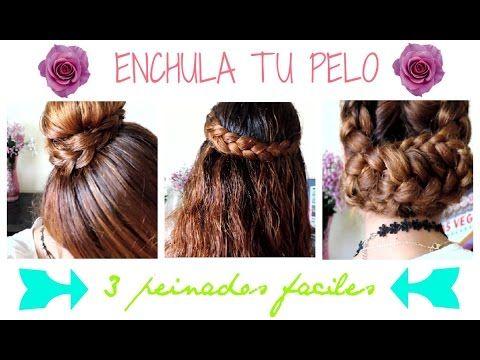 3 Peinados Faciles y Lindos Youtube Videos Pinterest Super easy