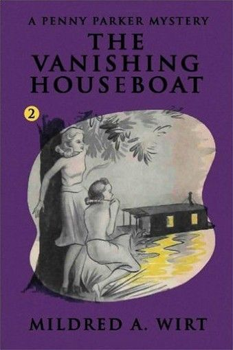 PP02. The Vanishing Houseboat (Penny Parker #2), by Mildred A. Wirt (Paperback)