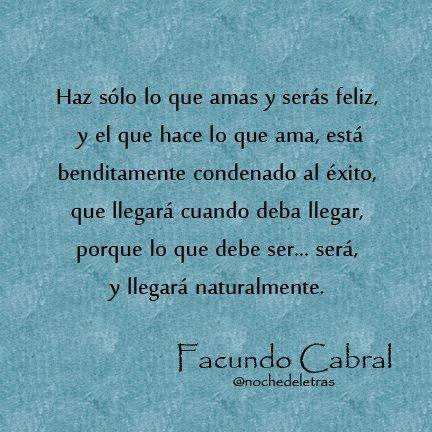 Frases Celebres De Facundo Cabral Sobre El Amor