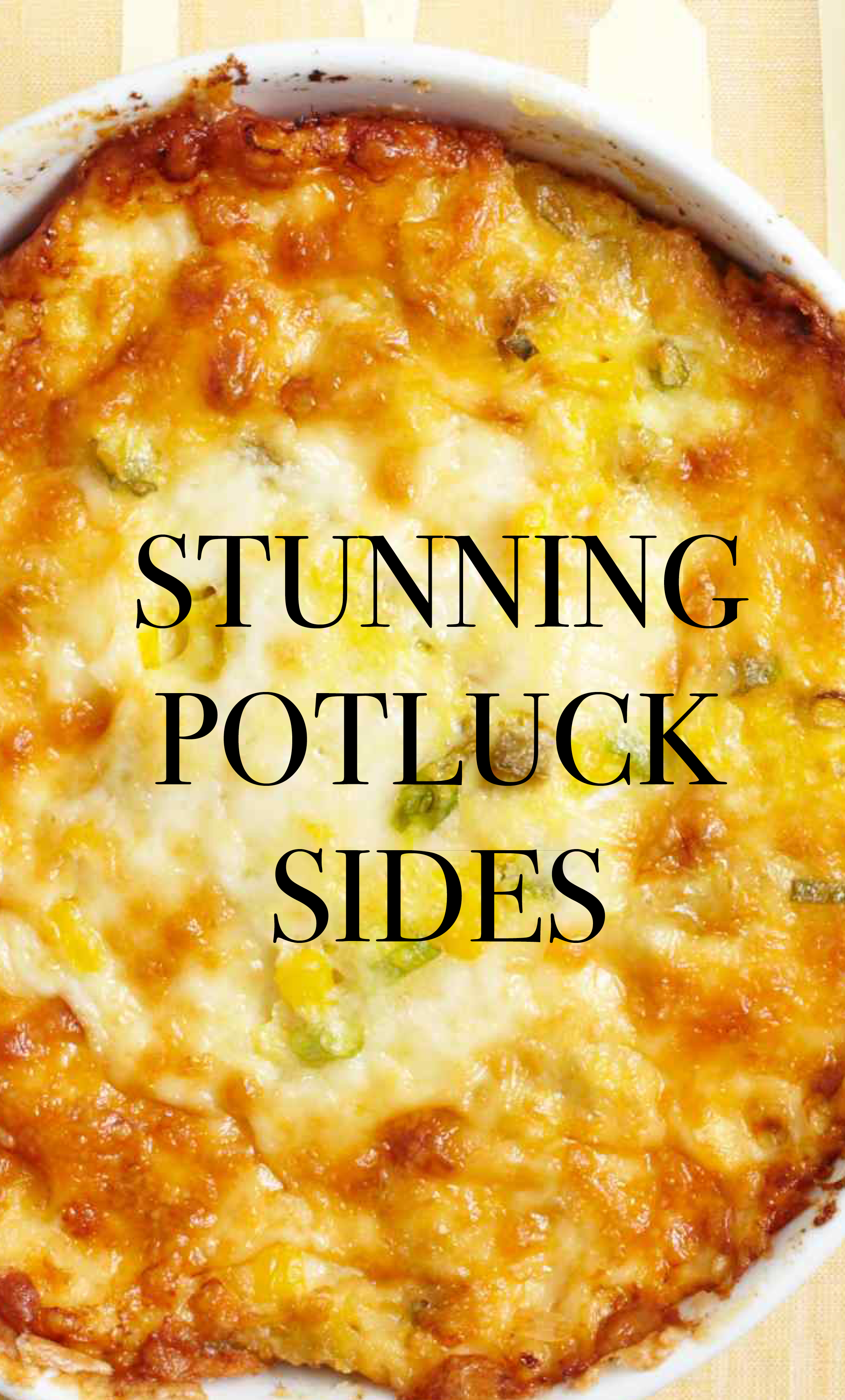 15 Stunning Potluck Sides That Might Just Steal the Show