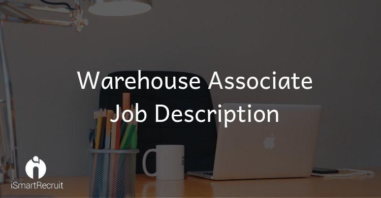 Find out warehouseassociate jobdescription template