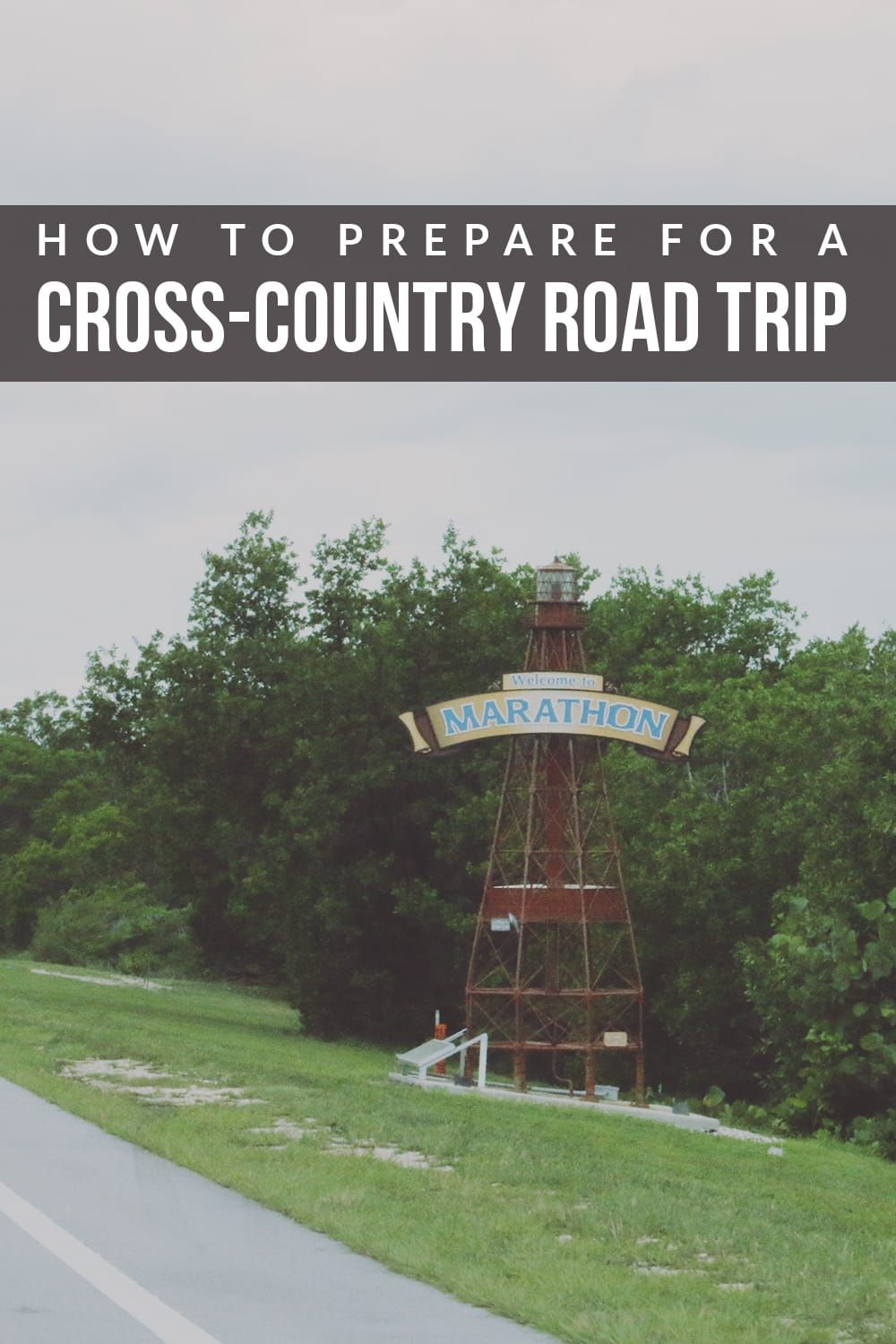 How To Prepare For A Cross Country Road Trip Road Trip Fun Cross Country Road Trip Road Trip Planning