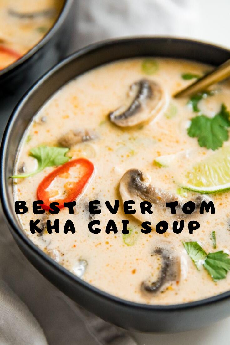 Best Ever Tom Kha Gai Soup #Dinner #Healthyrecipes