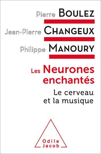 Neurones Enchantes Les Le Cerveau Et La Musique Neurone Le Cerveau Musique