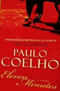 Eleven Minutes Pdf Book By Paulo Coelho Online With Images