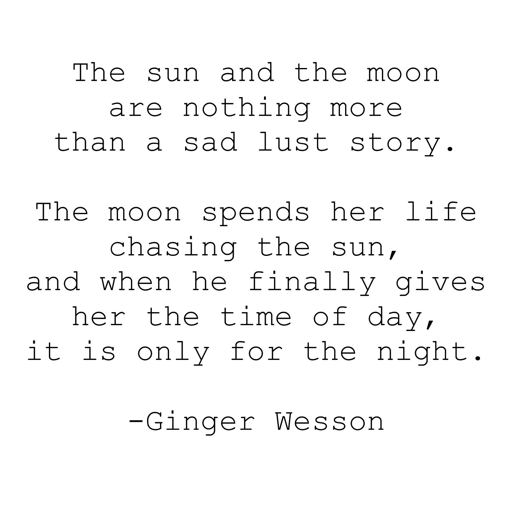 Sun And Moon Quotes Eclipsesun And Moon Quote  A Way With Words  Pinterest  Moon