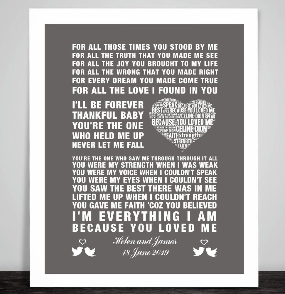 Personalised Celine Dion Because You Loved Me Music Song Lyric Print Wedding Song Lyric Print Lyric Prints My Love Song
