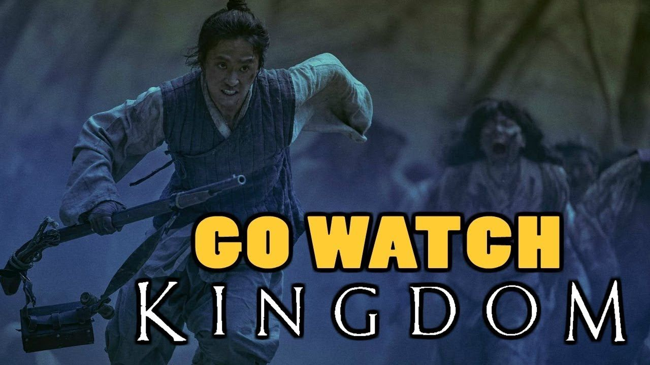You Need To Watch Kingdom (2019) on Netflix!! New Korean