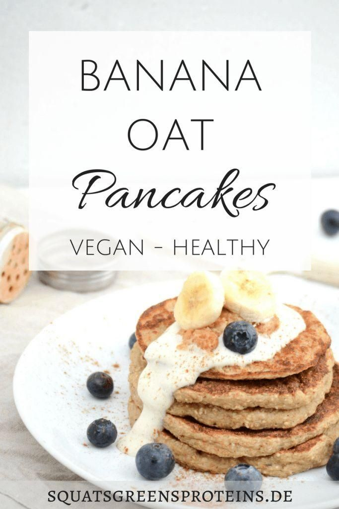 Rezept: Healthy Banana Oat Pancakes - Bananen Hafer Pfannkuchen - Squats, Greens & Proteins by Mela