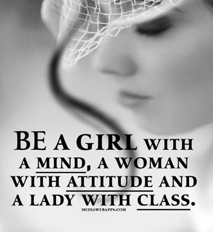 Class lady attitude quote Favorite Quotes Pinterest Quotes Amazing Girl With Attitude Quotes
