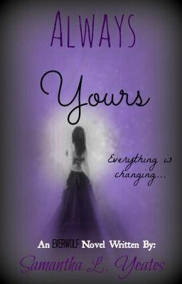 Always Yours (An Everwolf Novel)