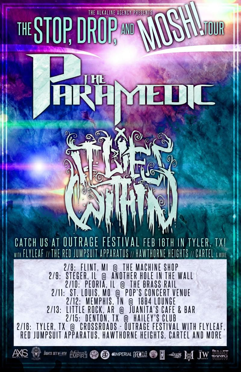 """Stop, Drop, and MOSH! Tour"" to Outrage Festival Featuring IT LIES WITHIN (Luxor Records) and THE PARAMEDIC (Bullet Tooth)"